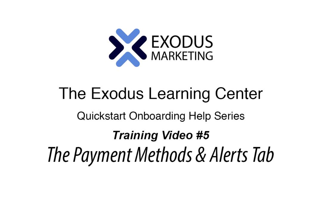 #5 UnderstandingThe Payment & The Alerts tabs